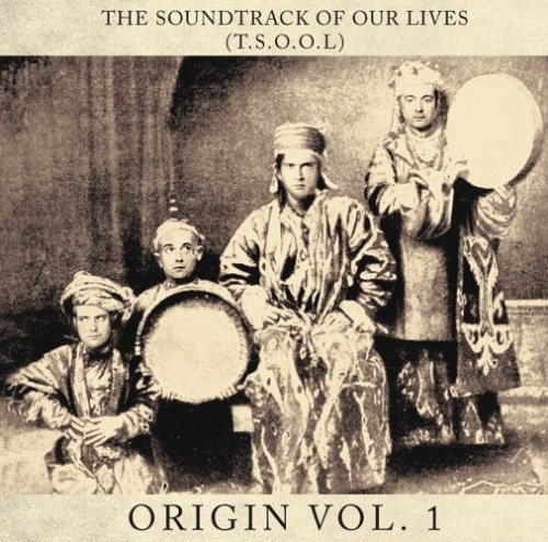 Soundtrack Of Our Lives Vol. 1 Origin
