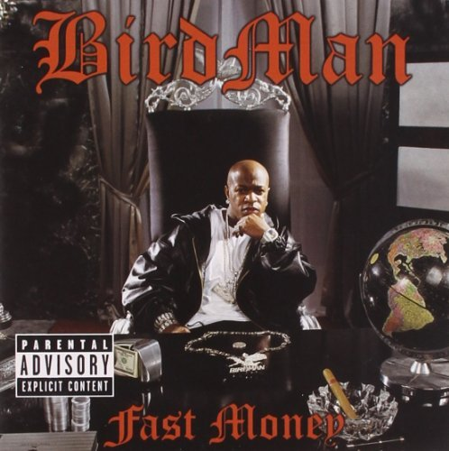 Birdman Fast Money Explicit Version