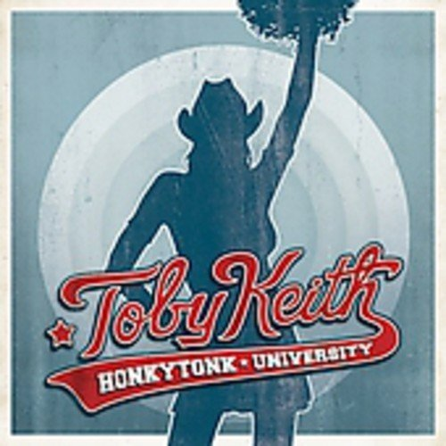 Keith Toby Honkytonk University