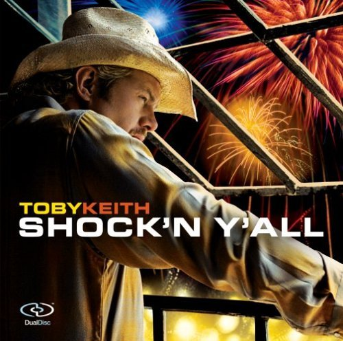 Toby Keith Shock'n Y'all Dualdisc