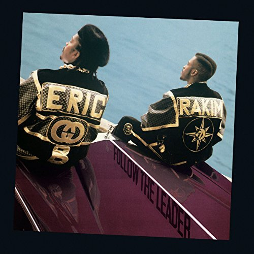 Eric B. & Rakim Follow The Leader Expanded Version
