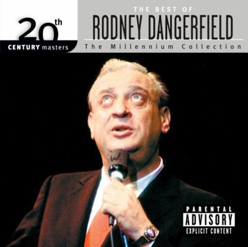 Rodney Dangerfield Millennium Collection 20th Cen Explicit Version Millennium Collection