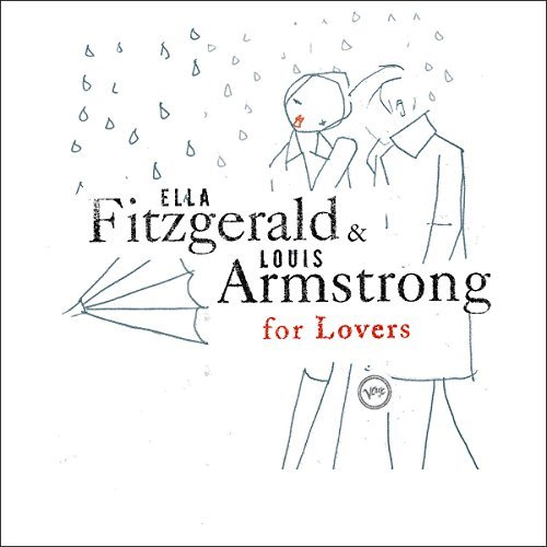 Fitzgerald Armstrong Ella & Louis For Lovers
