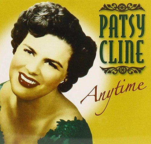 Patsy Cline Anytime