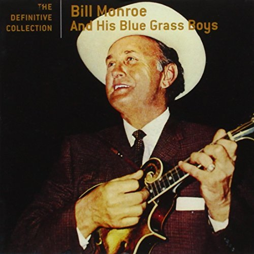 Bill Monroe Definitive Collection