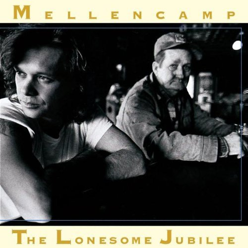 John Mellencamp Lonesome Jubilee