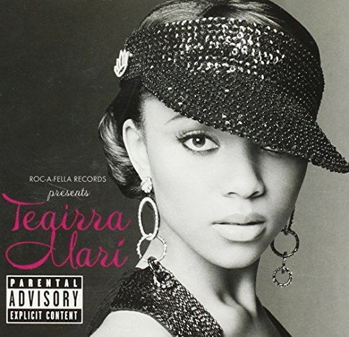 Mari Teairra Roc A Fella Presents Teairra M Explicit Version