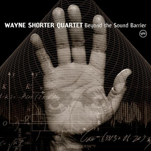 Wayne Shorter Beyond The Sound Barrier