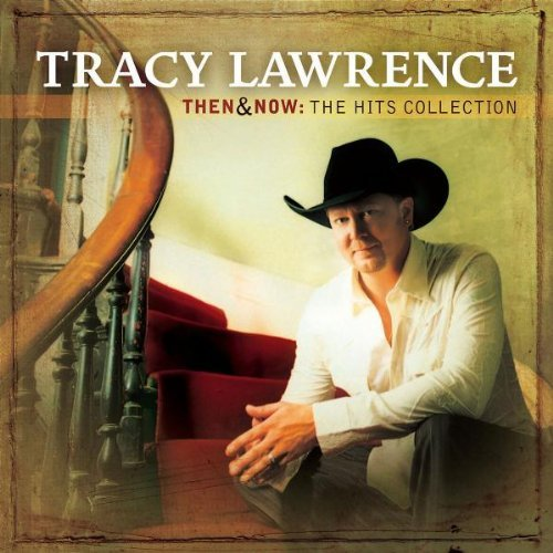 Tracy Lawrence Then & Now