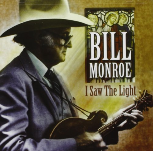Monroe Bill I Saw The Light