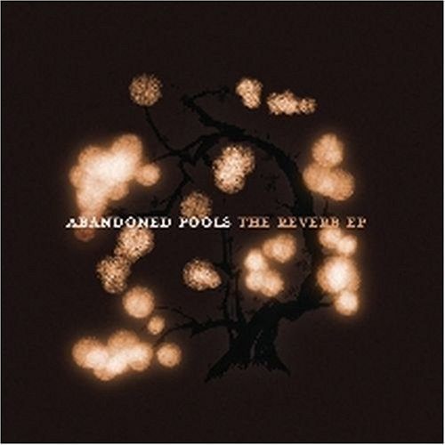Abandoned Pools Reverb Ep The