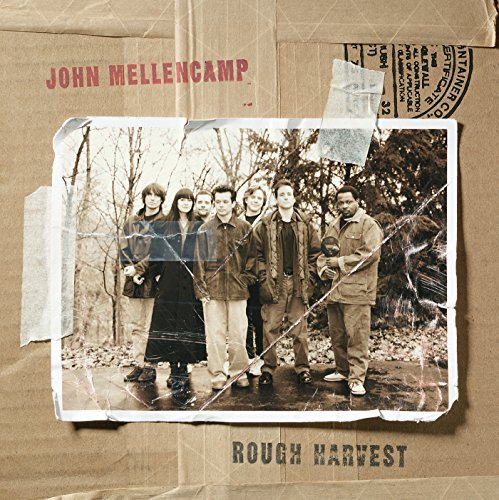 John Mellencamp Rough Harvest