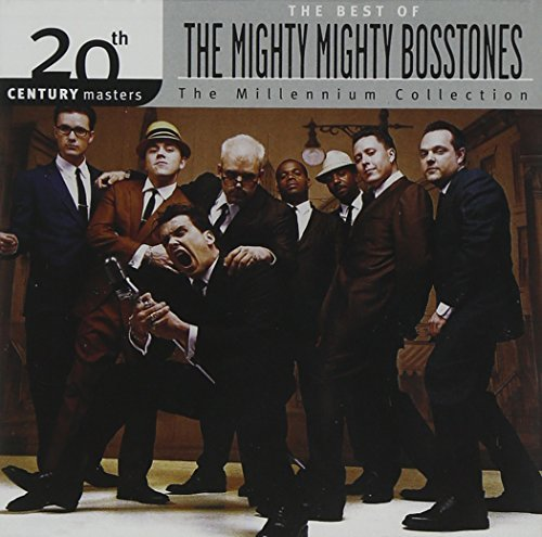Mighty Mighty Bosstones Millennium Collection 20th Cen Millennium Collection