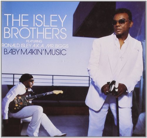 Isley Brothers Baby Makin' Music
