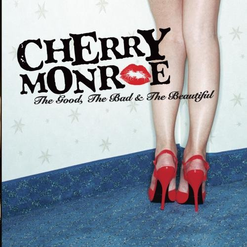 Cherry Monroe Good The Bad & The Beautiful