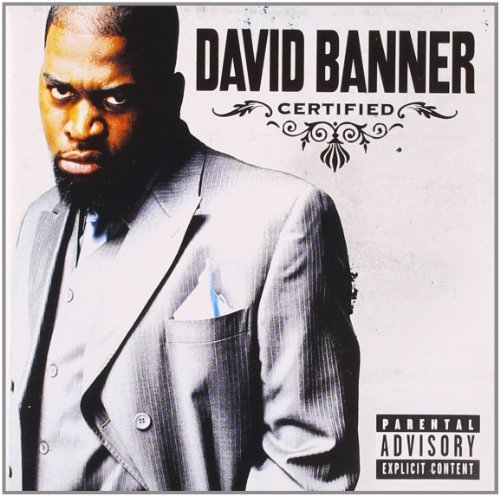 David Banner Certified Explicit Version