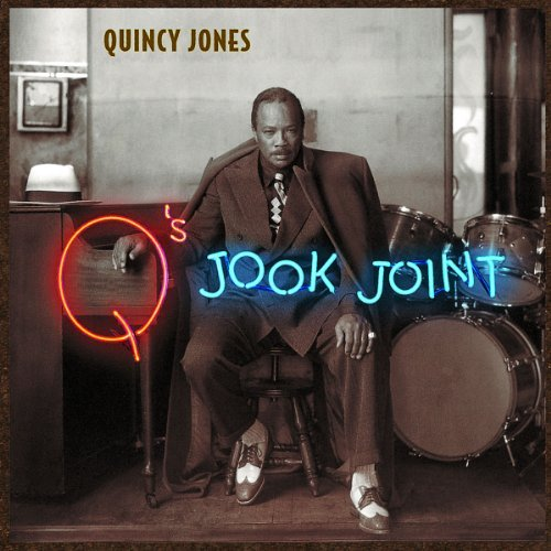Quincy Jones Q's Jook Joint