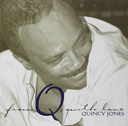 Quincy Jones From Q With Love 2 CD