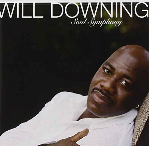 Will Downing Soul Symphony