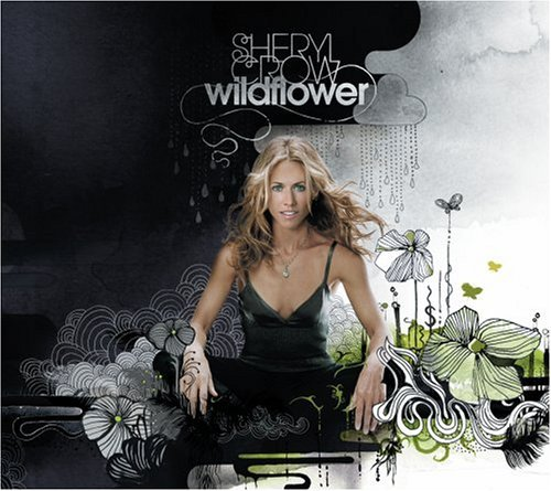 Sheryl Crow Wildflower Incl. Bonus DVD