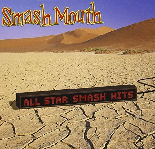 Smash Mouth All Star The Smash Hits