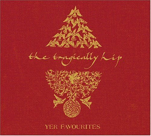 Tragically Hip Yer Favorites 2 CD