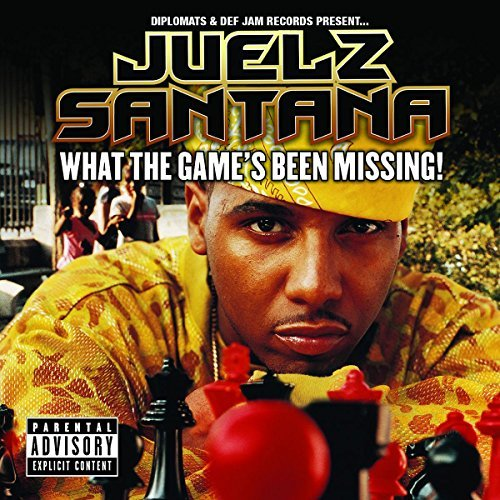 Juelz Santana What The Game's Been Missing Explicit Version