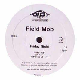 Field Mob Friday Night Explicit Version