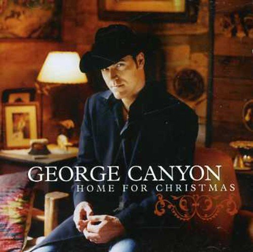 George Canyon Home For Christmas Import Can