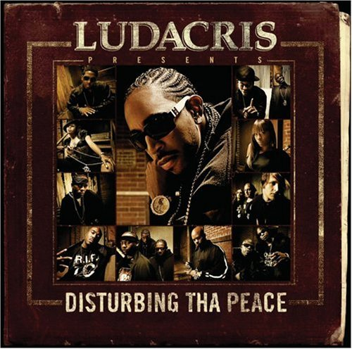Ludacris & Dtp Ludacris Presents Disturbing T Clean Version