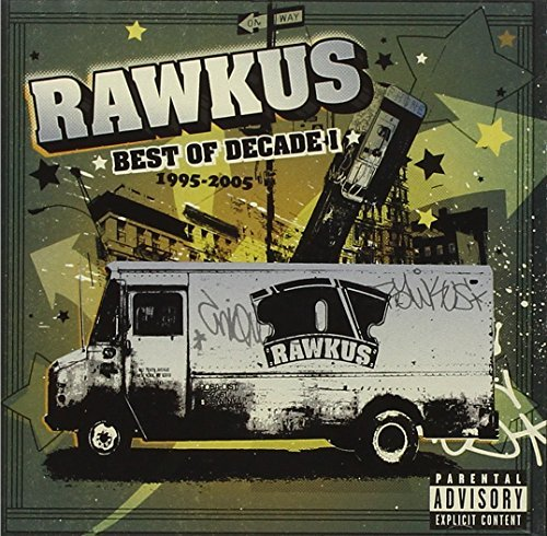 Rawkus Records Best Of Decade Rawkus Records Best Of Decade Explicit Version