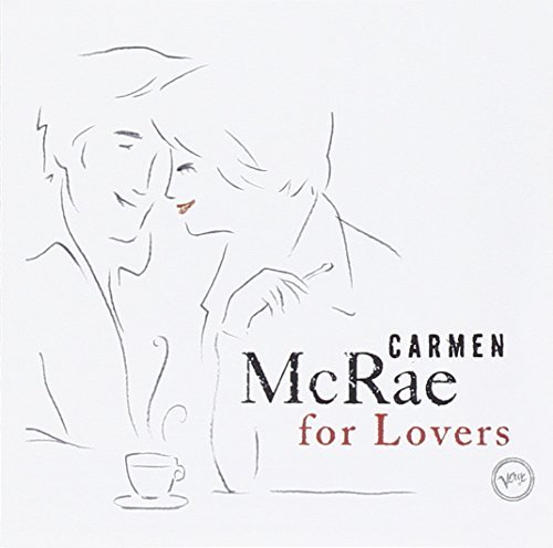 Carmen Mcrae Carmen Mcrae For Lovers