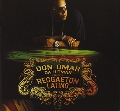 Don Omar Da Hit Man Presents Reggaeton