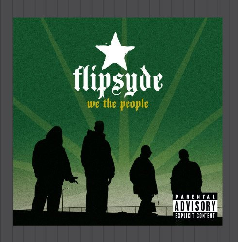 Flipsyde We The People Explicit Version