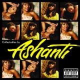Ashanti Collectables By Ashanti Explicit Version