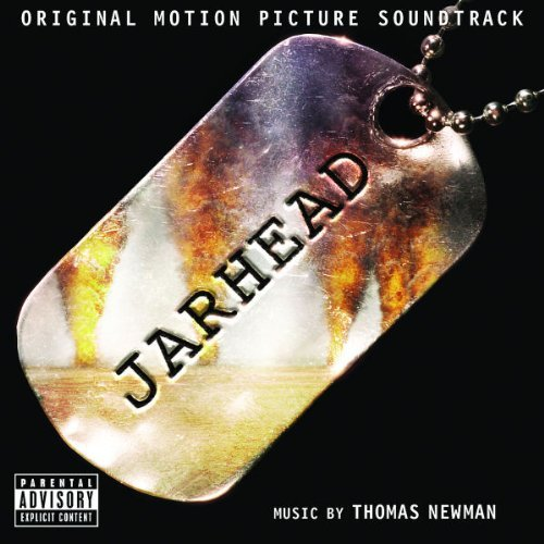 Jarhead Soundtrack Explicit Version