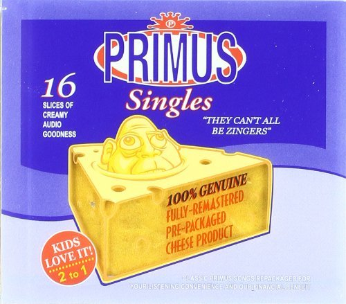 Primus They Can't All Be Zingers Bes Remastered