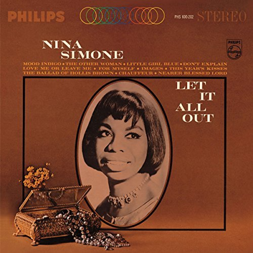 Nina Simone Let It All Out