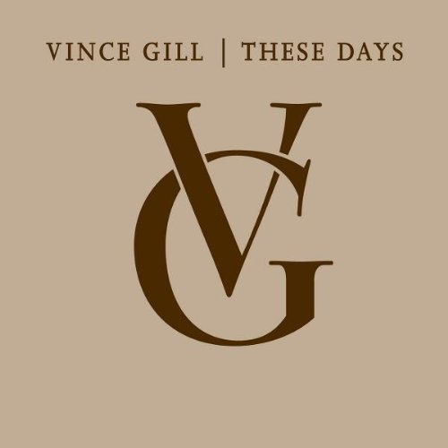 Vince Gill These Days 4 CD