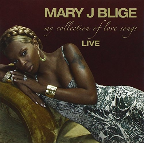 Mary J. Blige My Collection Of Love Songs
