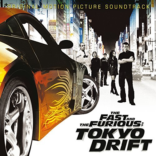 Various Artists Fast & The Furious Tokyo Drift Pharrell Teriaki Boyz Santana Far East Movement Evil Nine