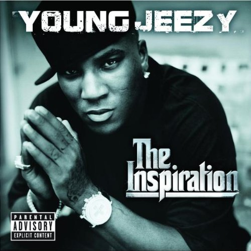 Young Jeezy Inspiration Thug Motivation Explicit Version