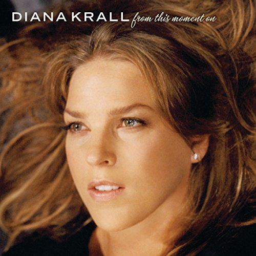 Diana Krall From This Moment On Import Eu