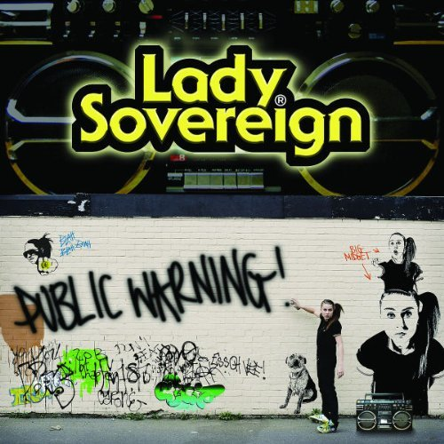 Lady Sovereign Public Warning Explicit Version