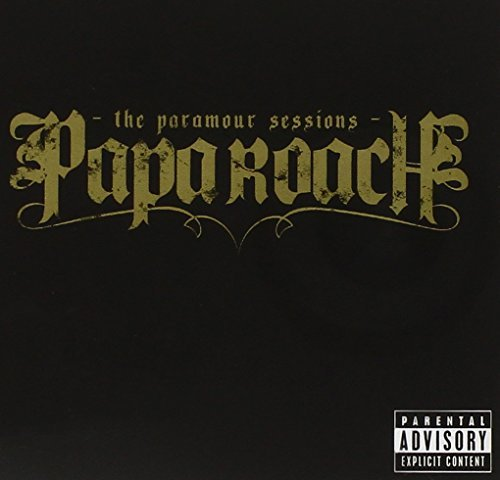 Papa Roach Paramour Sessions Explicit Version