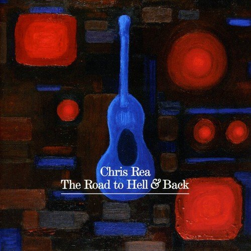 Chris Rea Road To Hell & Back Import Eu