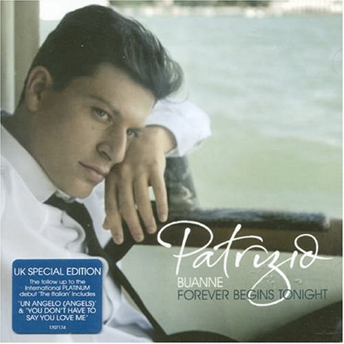 Patrizio Buanne Forever Begins Tonight Import Gbr