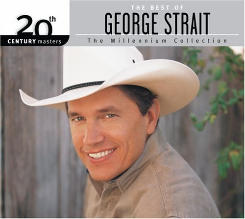 George Strait Millennium Collection 20th Cen 20th Century Masters