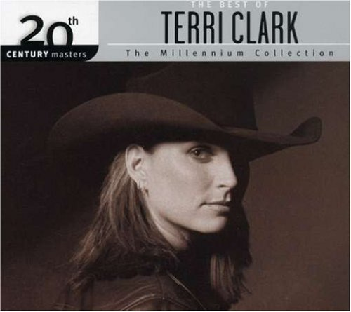 Terri Clark Millennium Collection 20th Cen Millennium Collection