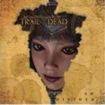 Trail Of Dead So Divided